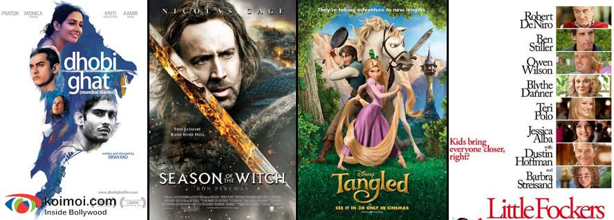 Dhobi Ghat, Season Of The Witch, Tangled, Little Fockers