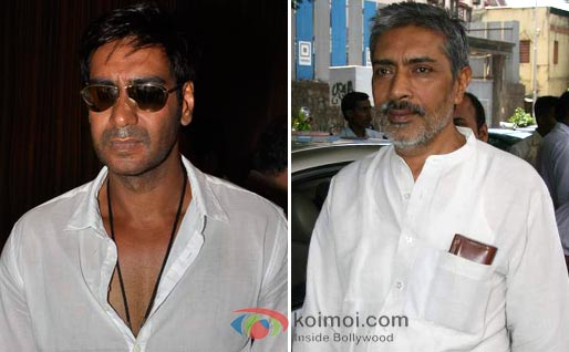 Ajay Devgan refused to work in Aarakshan because he was unhappy with the role he was offered by Prakash Jha.