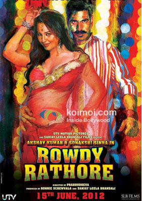 Akshay Kumar, Sonakshi Sinha Rowdy Rathore Movie Poster