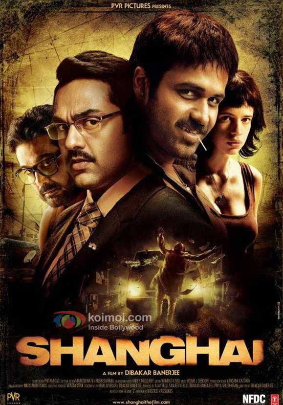 Emraan Hashmi, Abhay Deol, Kalki Koechlin In Shanghai Movie Poster