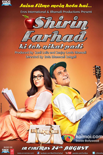 Shirin Farhad Ki Toh Nikal Padi Review (Shirin Farhad Ki Toh Nikal Padi Movie Poster)