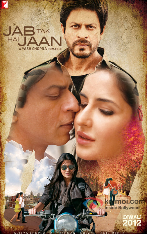 Shah Rukh Khan, Katrina Kaif and Anushka Sharma in Jab Tak Hai Jaan Movie Poster
