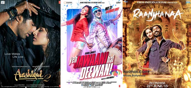 Aashiqui 2, Yeh Jawaani Hai Deewani And Raanjhanaa Movie Poster
