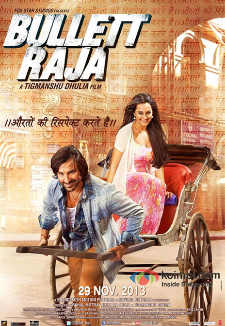 Saif Ali Khan And Sonakshi Sinha in Bullett Raja Movie Poster