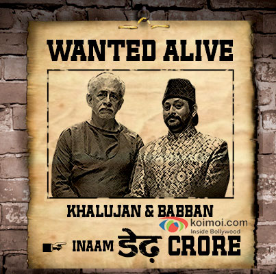 Khalujan (Naseeruddin Shah) and Babban (Arshad Warsi) are back & Wanted with a reward prize of Dedh crore! Dedh Ishqiya coming soon...