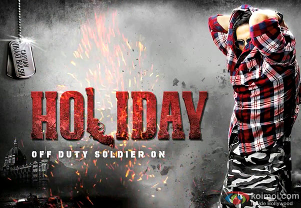 Akshay Kumar in a Holiday Movie Motion Poster
