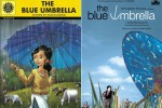 Film Blue Umbrella is based on the novel written by Ruskin Bond known as 'The Blue Umbrella'