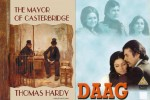 Film Daag is based on the the novel 'The Mayor of Casterbridge' written byThomas Hardy - An English novelist