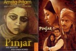 Film Pinjar is based on the novel 'Pinjar' written by Amrita Pritam