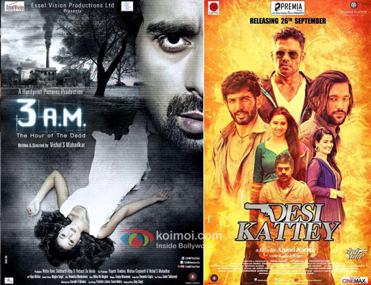 '3 AM' and 'Desi Kattey' Movie Posters