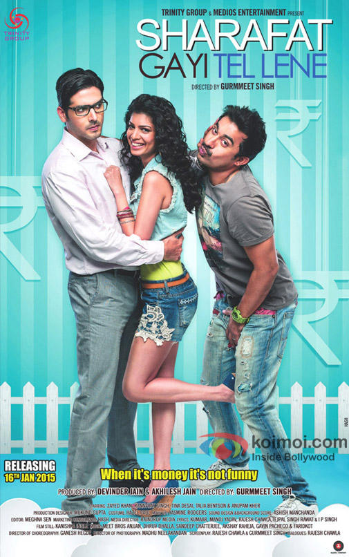 Zayed Khan, Tena Desae and Ranvijay Singh in a 'Sharafat Gayi Tel Lene' movie poster