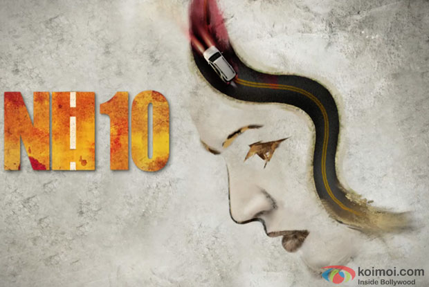 Anushka Sharma in a still from 'NH 10' movie motion poster
