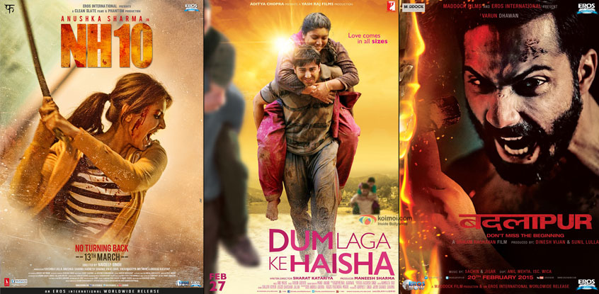 NH10, Dum Laga Ke Haisha and Badlapur movie posters
