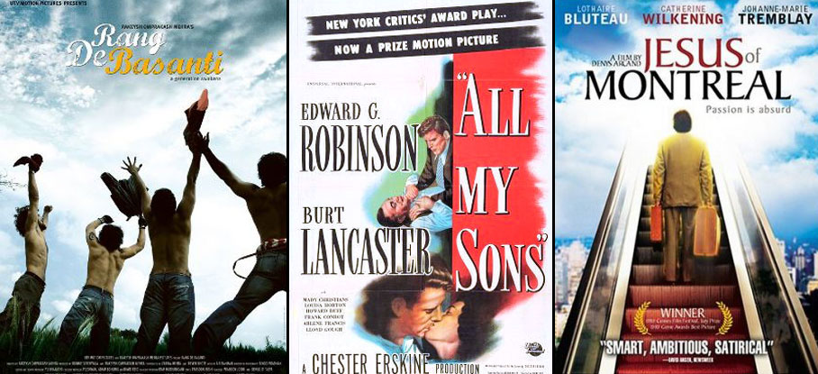Rang De Basanti (2006), All My Sons (1948) and Jesus of Montreal (1989) Movie Poster