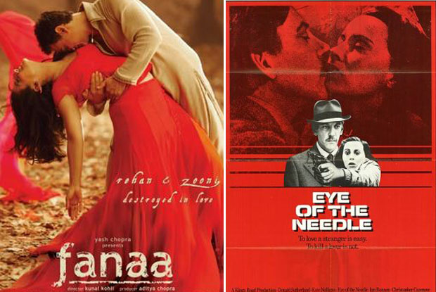 Fanaa (2006) and Eye of the Needle (1981) Movie Poster