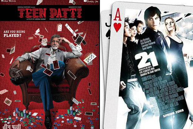 Teen Patti (2010) and 21 (2008) Movie Poster