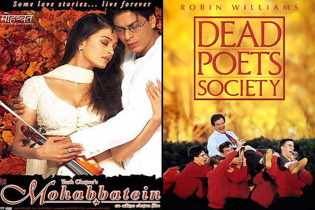 Mohabbatein (2000) and Dead Poets Society (1989) Movie Poster