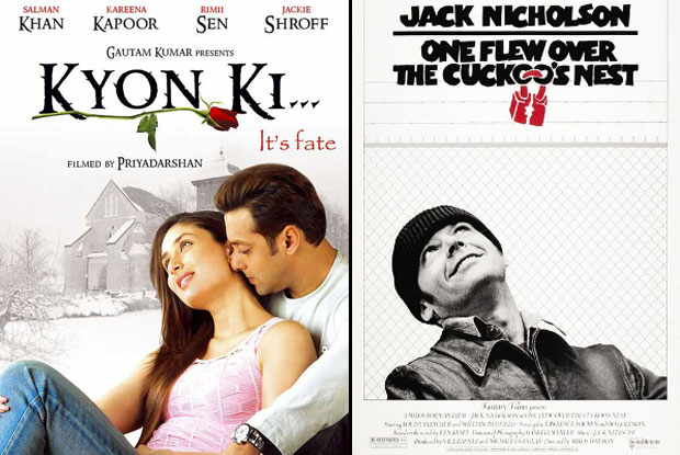 Kyon Ki (2005) and One Flew Over the Cuckoo's Nest (1975) Movie Poster