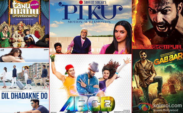 Tanu Weds Manu Returns, Piku, Badlapur, Dil Dhadakne Do, ABCD 2 and Gabbar Is Back movie posters