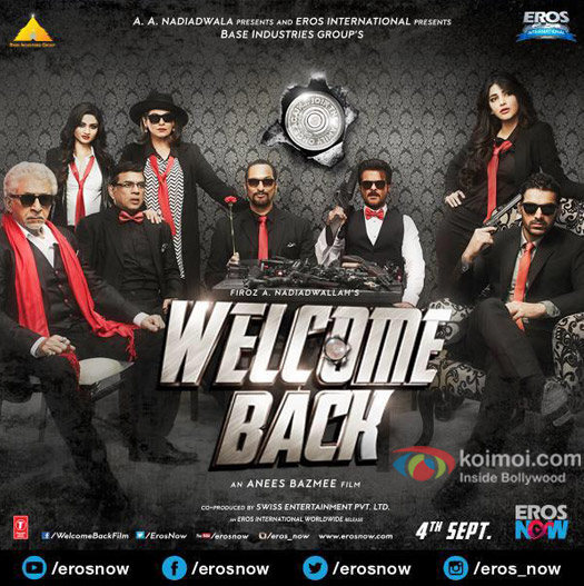 Naseeruddin Shah, Paresh Rawal, Dimple Kapadia, Nana Patekar, Anil Kapoor,  Shruti Hassan and John Abraham in a 'Welcome Back' movie poster
