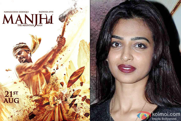 """Manjhi- The Mountain Man"" movie poster and Radhika Apte"