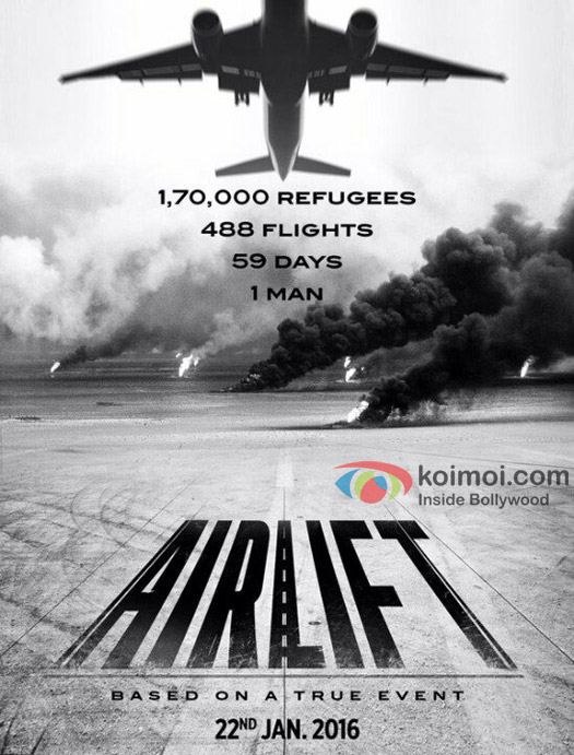 The First Look Poster Of Akshay Kumar Starrer 'Airlift'