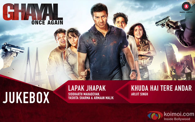 Complete Audio Jukebox Of Sunny Deol Starrer 'Ghayal Once Again'