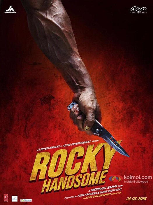 John Abraham starrer 'Rocky Handsome' Movie Poster 2