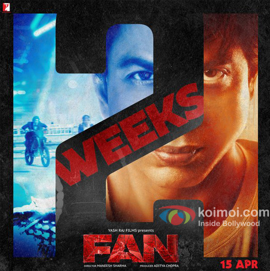 Fan 2 Weeks New Poster