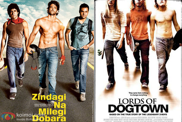 Zindagi na Milegi Dobara & Lords Of Dogtown