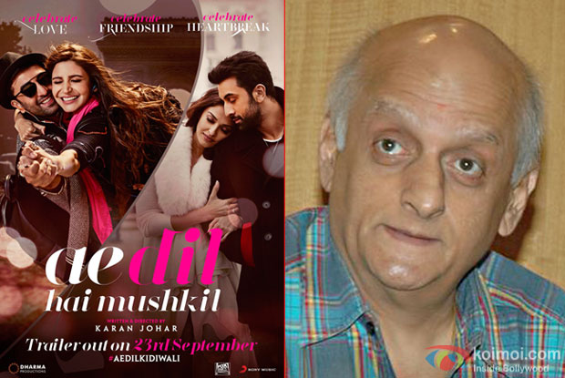 Mukesh Bhatt urges police for safety of theatres screening 'Ae Dil Hai Mushkil'