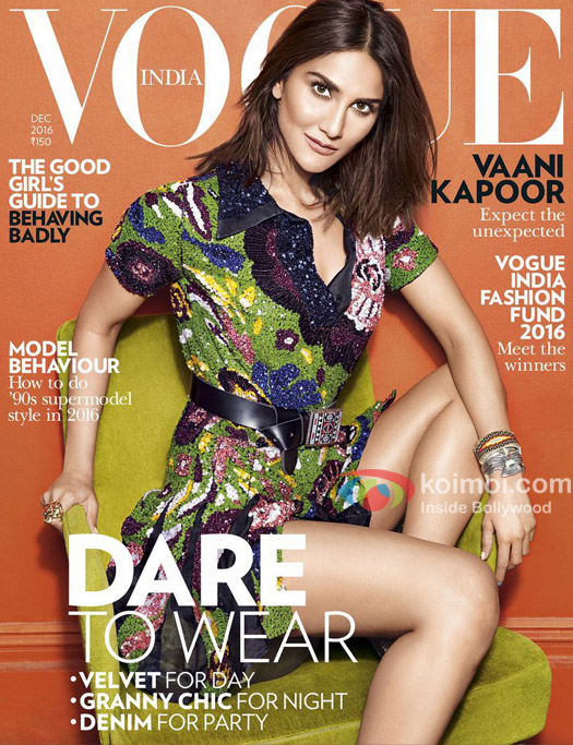 Befikre Girl: Vaani Kapoor Stuns On The Cover Of Vogue