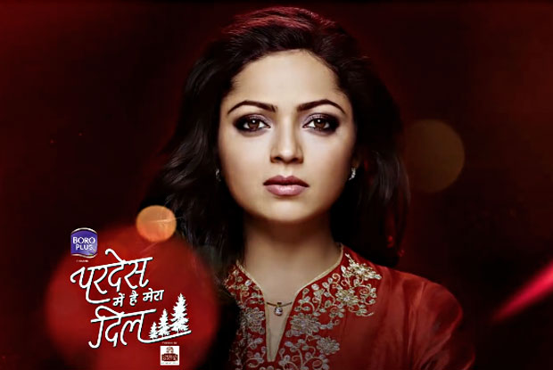 Star Plus' two big launches – Pardes Mein Hai Meraa Dil
