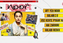 Enjoy The Complete Audio Jukebox Of Sonakshi Sinha Starrer Noor