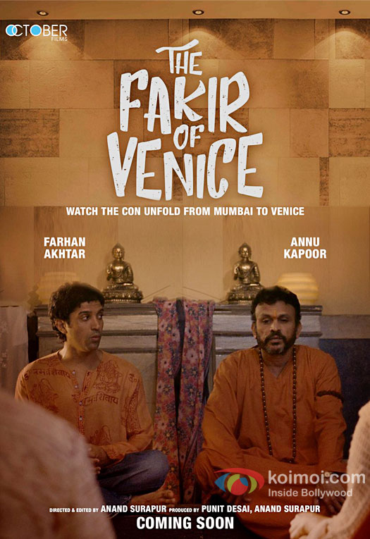 Farhan Akhtar, Annu Kapoor Starrer First Look Poster Of The Fakir Of Venice