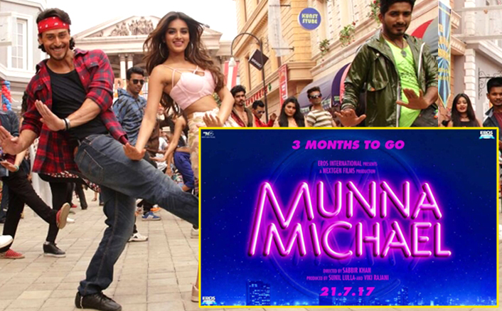 Tiger Shroff's Munna Michael to release 21st July 2017 !