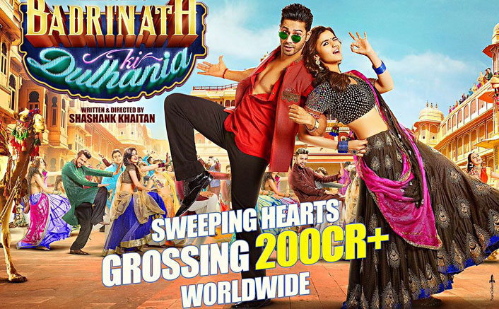 Badrinath Ki Dulhania 200 Cr Plus Grossing Worldwide