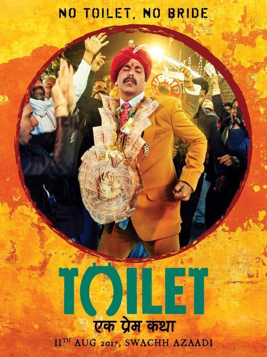 Toilet Ek Prem Katha Poster - Akshay Kumar Dancing As A Bridegroom