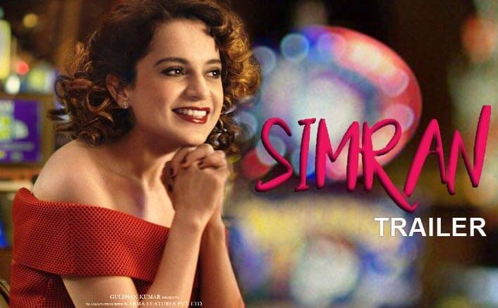 Simran Trailer Is Out & Kangana Ranaut Is Full Of Love And Life