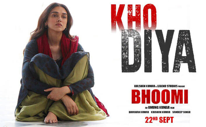 The 'Kho Diya' Song From Sanjay Dutt's Bhoomi Is Absolutely Soul Stirring To The Core
