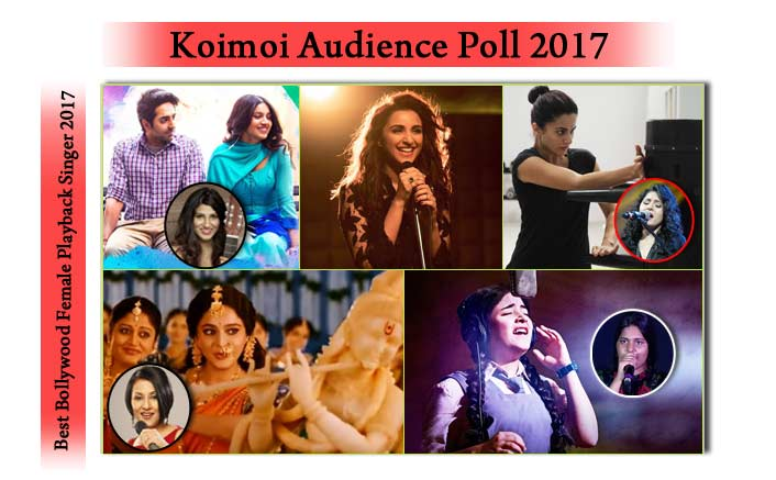 Koimoi's Audience Poll: Vote For Your Favourite Playback (Female) Singer 2017