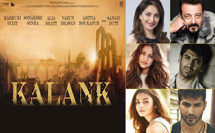 Kalank: Make Way For The GRANDEST Star Cast; 2019 Just Got Better!