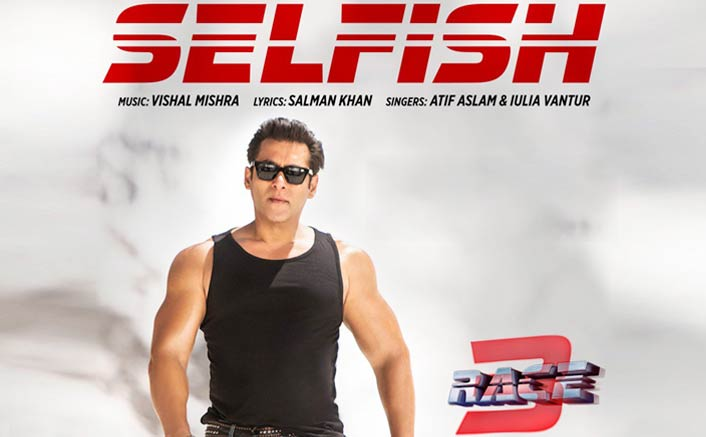 Race 3 New Song Selfish: Salman Khan REVEALS How He Turned A Lyricist!