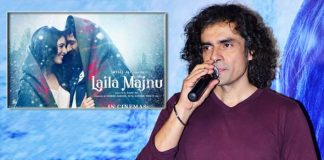 'Laila Majnu' is an unsafe film to make: Imtiaz Ali